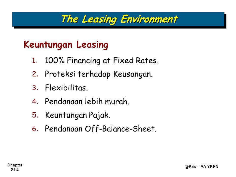 Chapter 21-4 @Kris – AA YKPN 1.1. 100% Financing at Fixed Rates.