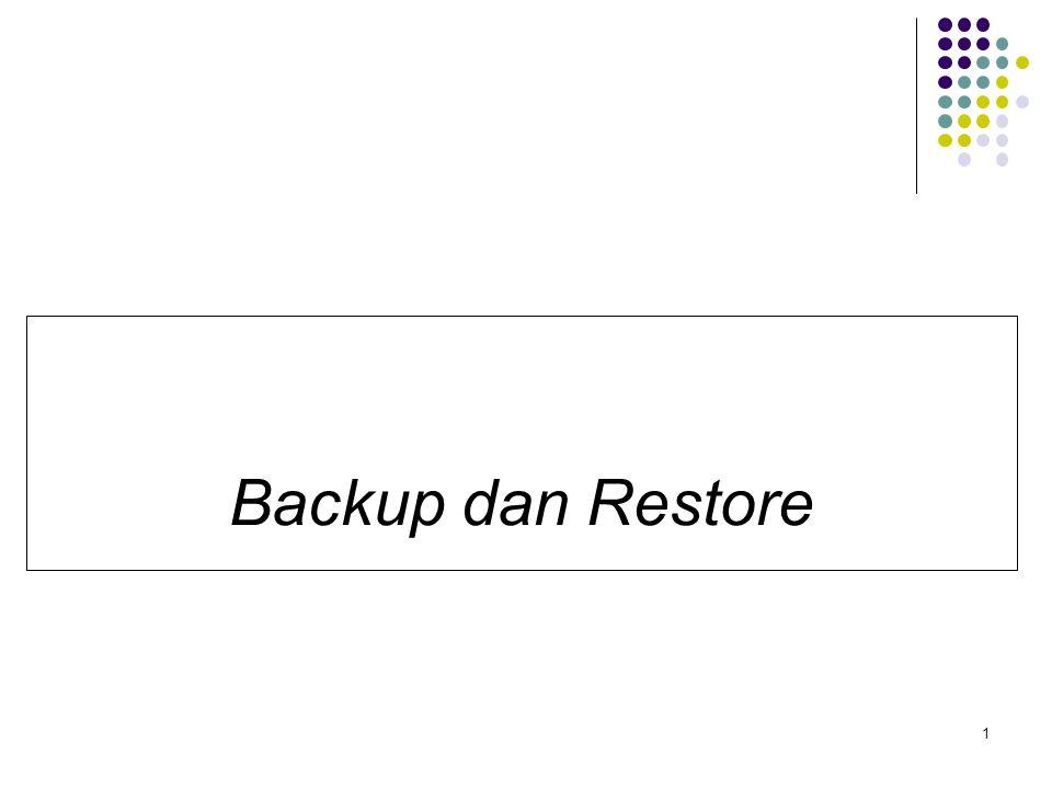 1 Backup dan Restore