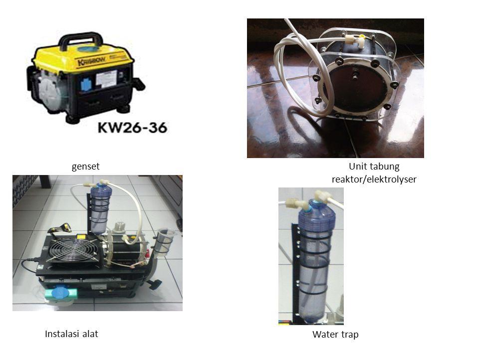 gensetUnit tabung reaktor/elektrolyser Water trap Instalasi alat