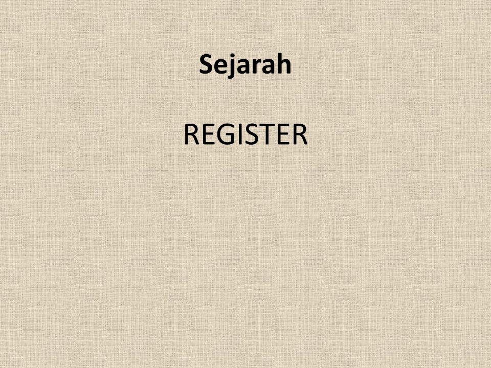 Register(1) Register terbagi menjadi beberapa kelas: Register data, yang digunakan untuk menyimpan angka-angka dalam bilangan bulat (integer).