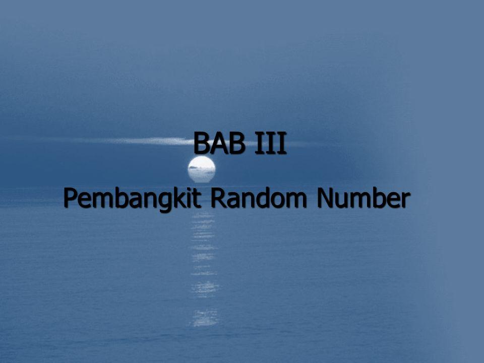 BAB III Pembangkit Random Number
