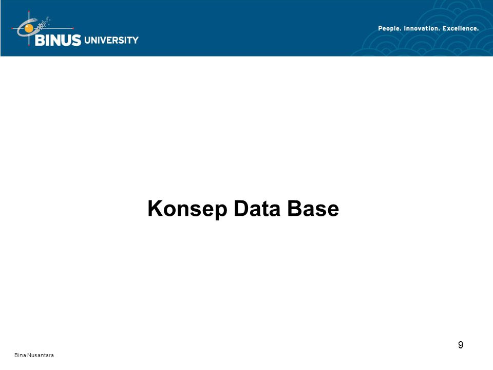 Bina Nusantara Konsep Data Base 9
