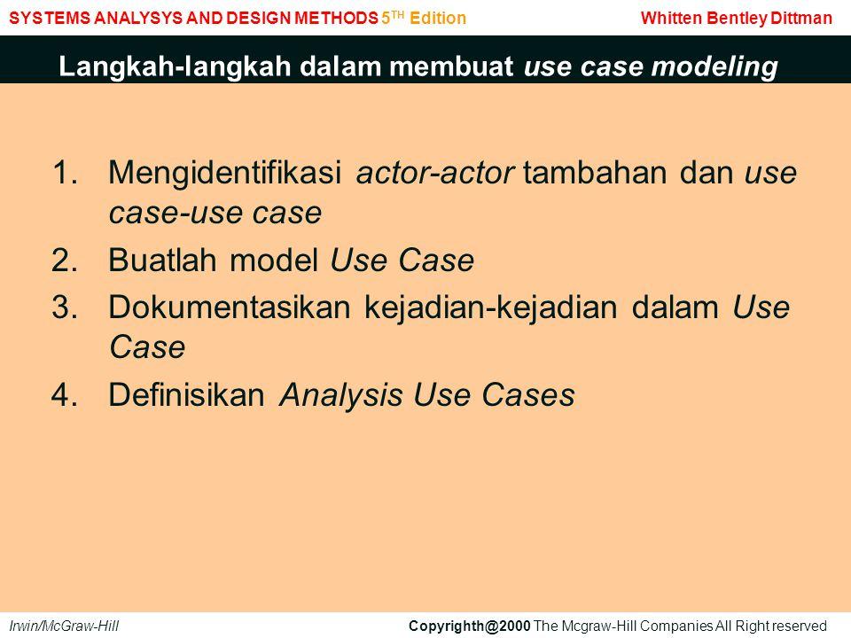 Jika use case car rental agency diatas dikelompokkan, bentuknya : Developing Software Woth UML Booch Jacobson Rumbaugh Addison-Wesley