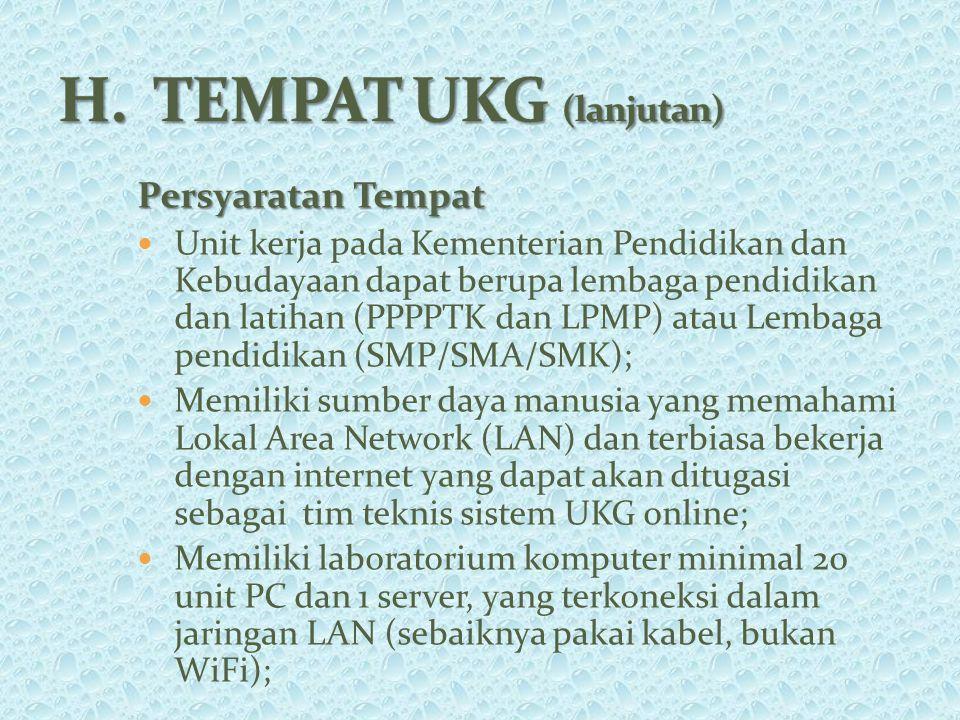 Persyaratan Tempat Unit kerja pada Kementerian Pendidikan dan Kebudayaan dapat berupa lembaga pendidikan dan latihan (PPPPTK dan LPMP) atau Lembaga pe