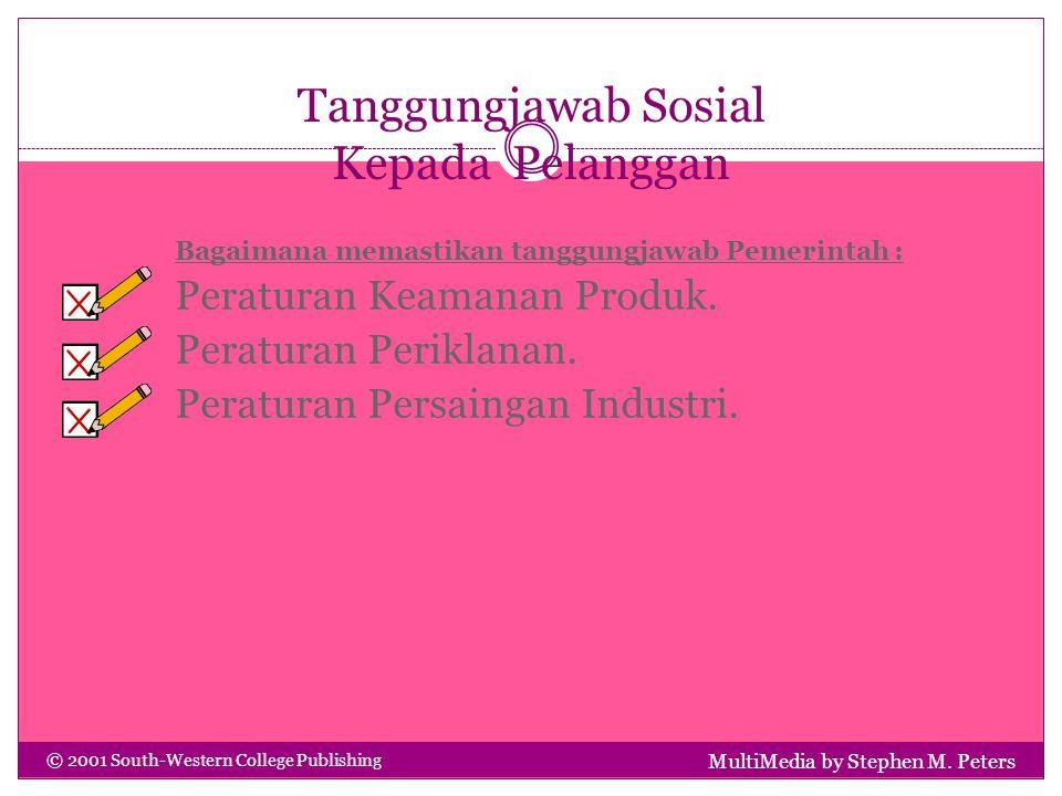 Tanggung Jawab Sosial kepada Pekerja MultiMedia by Stephen M.