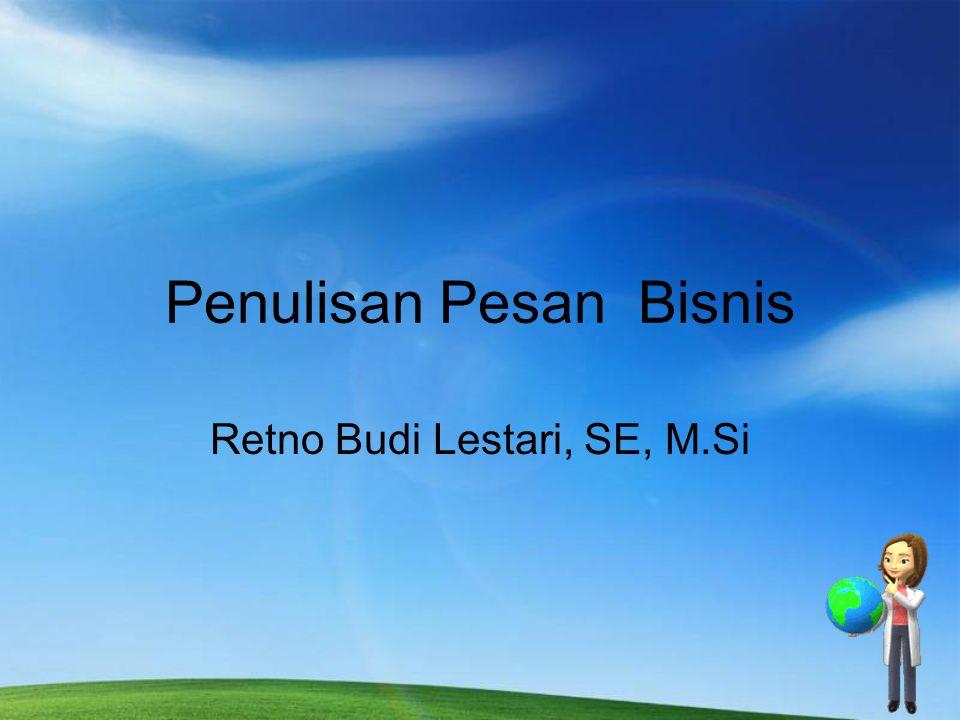 Penulisan Pesan Bisnis Retno Budi Lestari, SE, M.Si