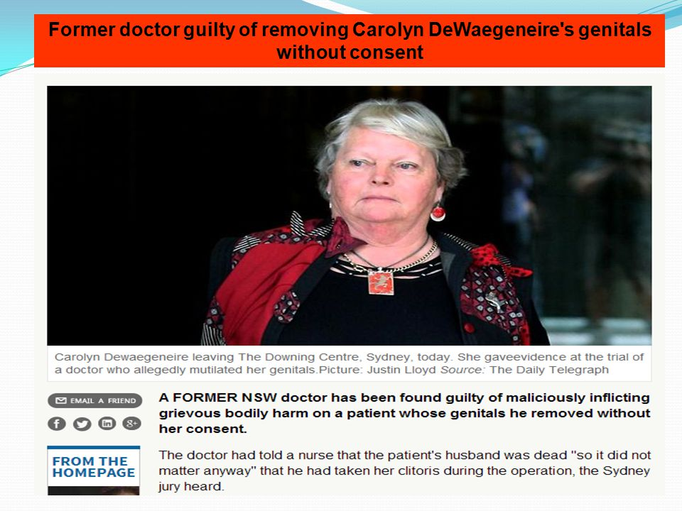Former doctor guilty of removing Carolyn DeWaegeneire s genitals without consent