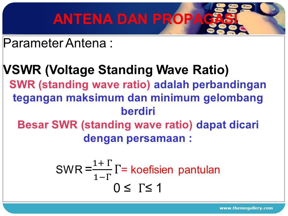 www.themegallery.com ANTENA DAN PROPAGASI 1 2 3 4 Parameter Antena :