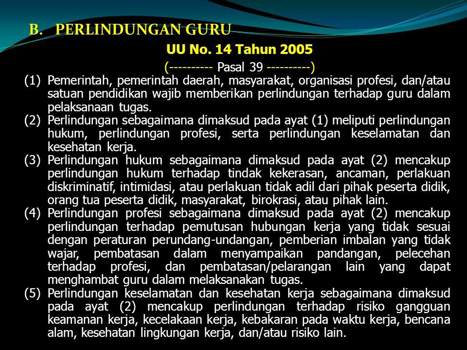 B.PERLINDUNGAN GURU UU No.