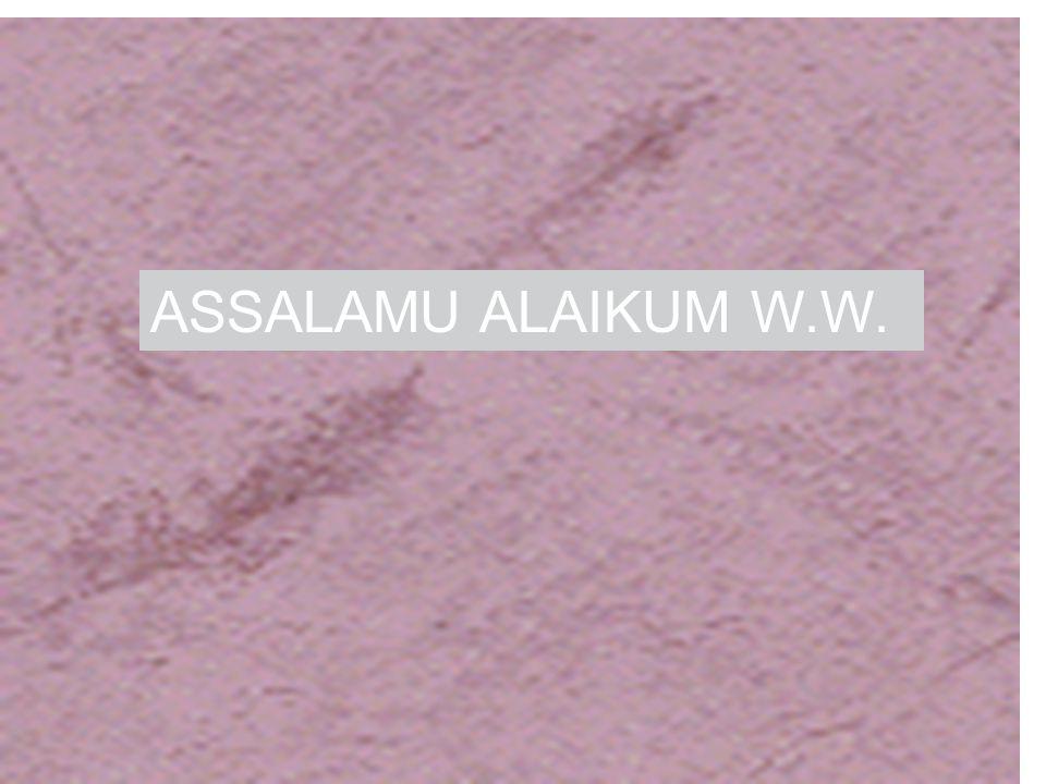 ASSALAMU ALAIKUM W.W.