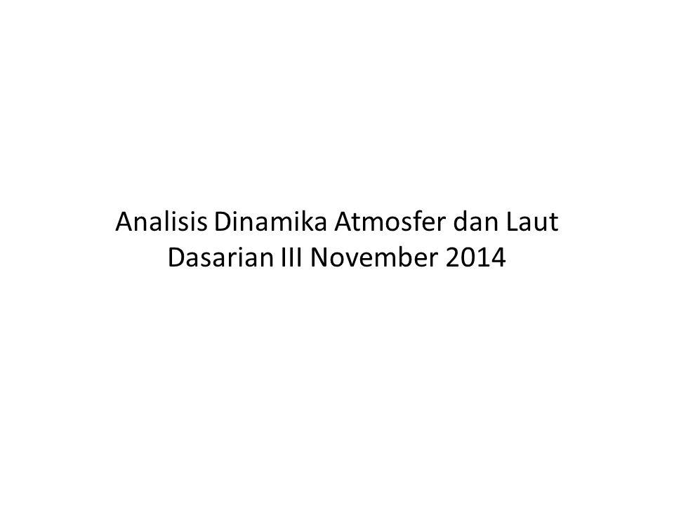 ANALISIS ANGIN LAP 850mb Aliran massa udara di seluruh wilayah Indonesia relatif berbeda dengan klimatologinya.