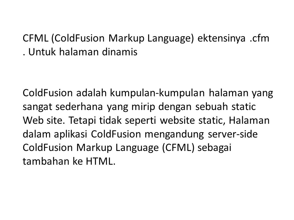 Contoh cfml Hello #firstName# ! This CFML tutorial was designed for you! the world to see.