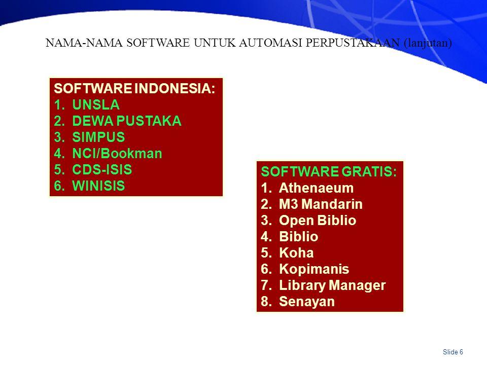 Slide 7 Apapun pilihannya, software harus: Sesuai dengan kebutuhan.