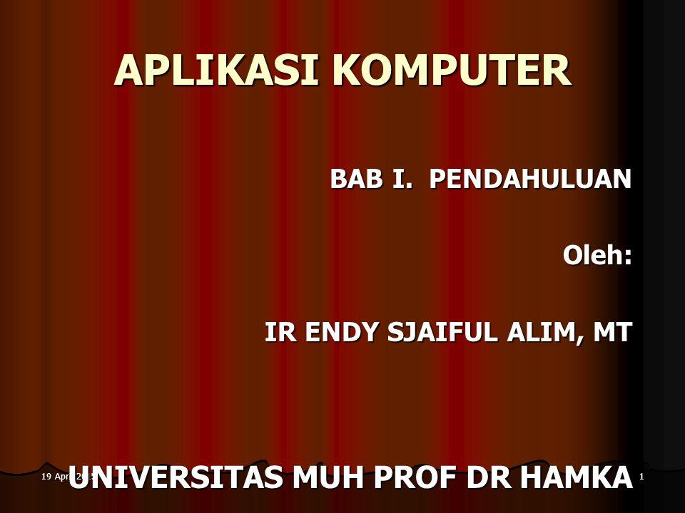 19 April 201519 April 201519 April 20151 APLIKASI KOMPUTER BAB I.