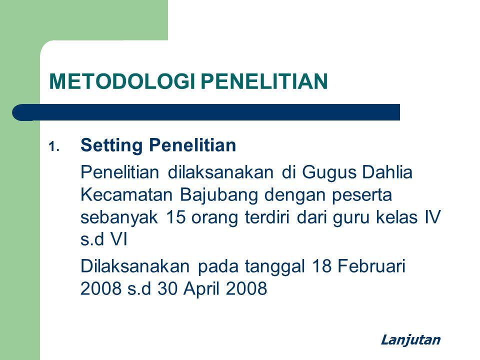METODOLOGI PENELITIAN 1.