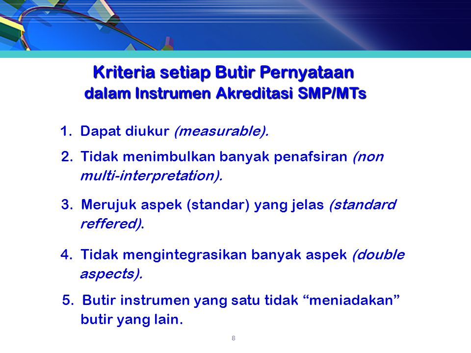 Kriteria setiap Butir Pernyataan dalam Instrumen Akreditasi SMP/MTs dalam Instrumen Akreditasi SMP/MTs 1.