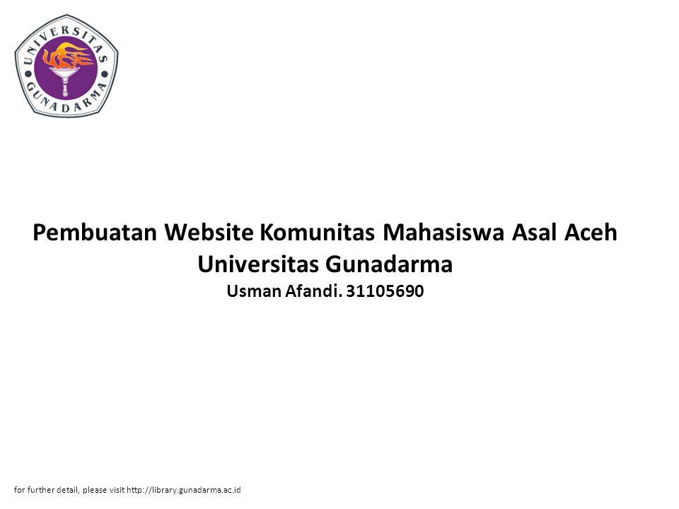 Pembuatan Website Komunitas Mahasiswa Asal Aceh Universitas Gunadarma Usman Afandi.