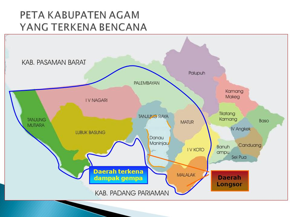 Daerah Longsor Daerah terkena dampak gempa