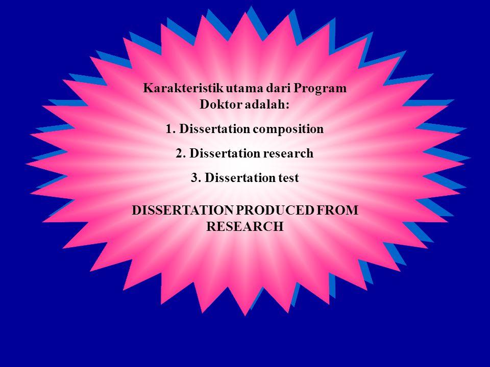 KOMPOSISI BEBAN STUDI UNTUK DISERTASI : 1.Penugasan khusus dari Komisi Pembimbing 2.
