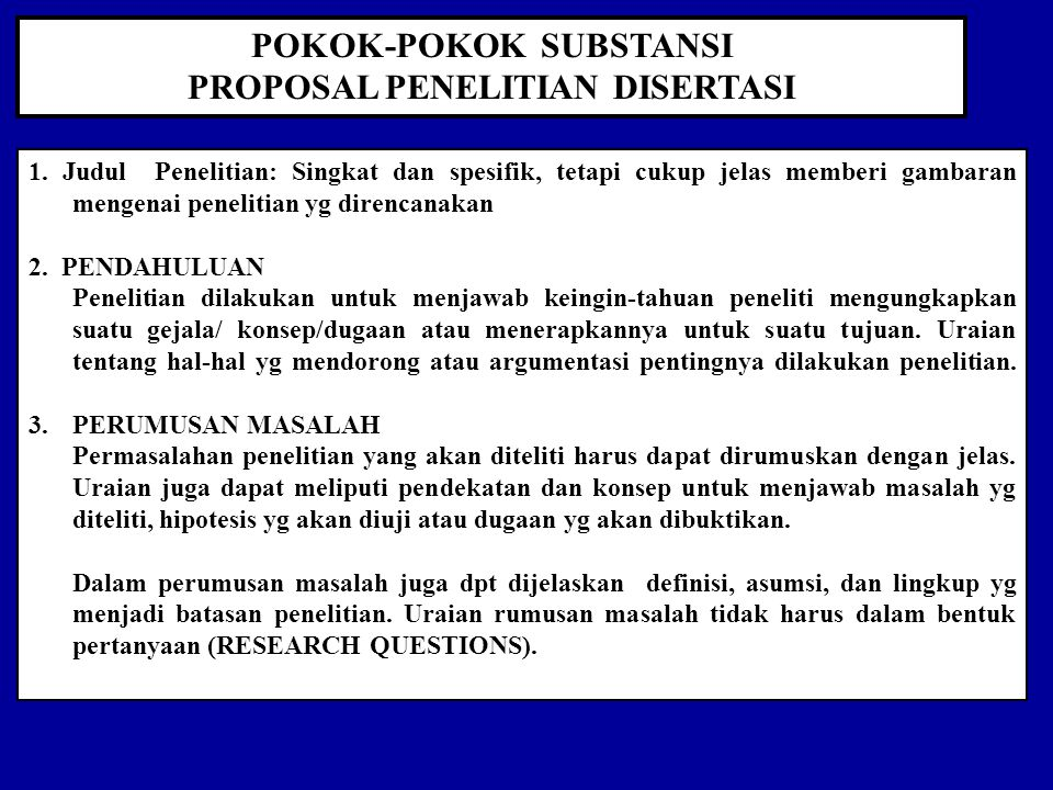 POKOK-POKOK SUBSTANSI PROPOSAL PENELITIAN DISERTASI 1.