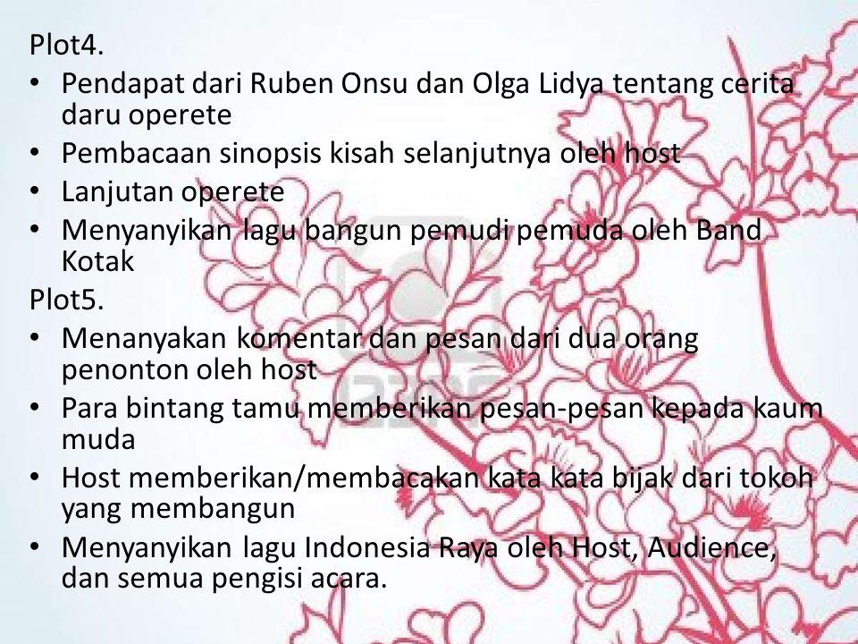 Plot4. Pendapat dari Ruben Onsu dan Olga Lidya tentang cerita daru operete Pembacaan sinopsis kisah selanjutnya oleh host Lanjutan operete Menyanyikan