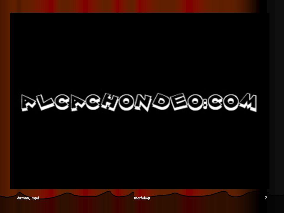 morfologi 13 dirman, mpd Penentuan Morfem Menurut Ramlan (1985) morfem dapat ditentukan berdasarkan enam prinsip yaitu sebagai berikut: Menurut Ramlan (1985) morfem dapat ditentukan berdasarkan enam prinsip yaitu sebagai berikut: 1) Satuan-satuan yang mempunyai struktur fonologis dan arti (leksikal) atau makna gramatikal) yang sama merupakan satu morfem, misalnya, satuan lihat dalam dilihat, melihat, penglihatan.