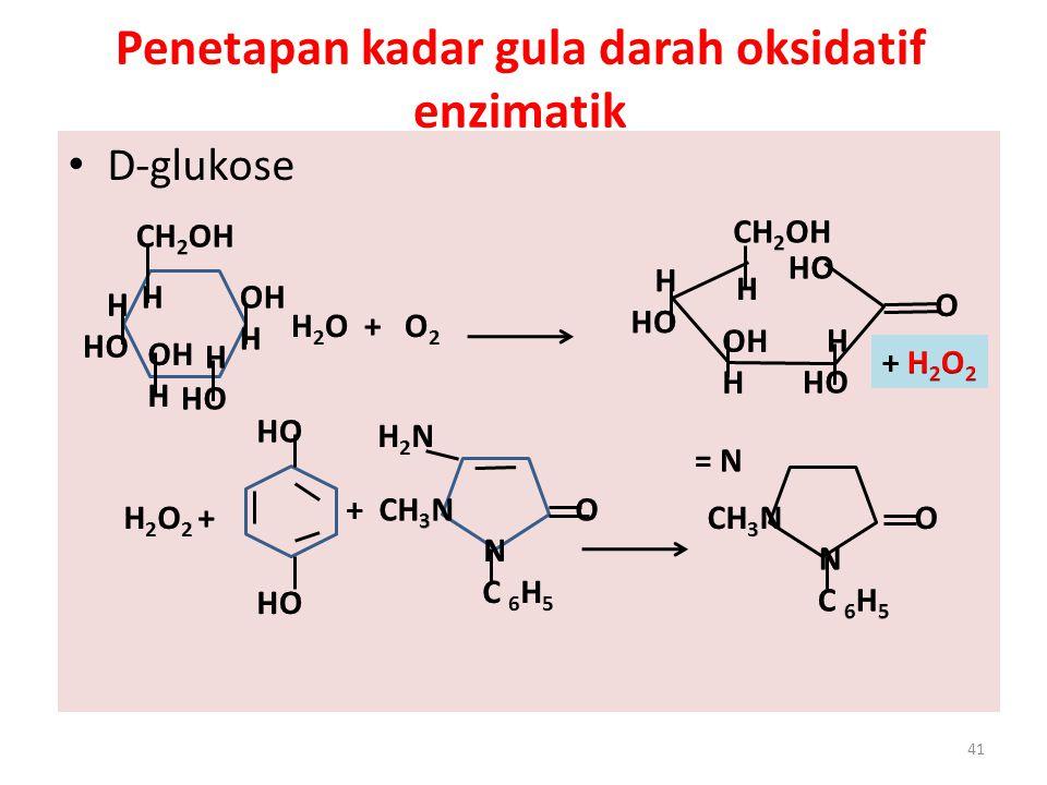 Penetapan kadar gula darah oksidatif enzimatik D-glukose 41
