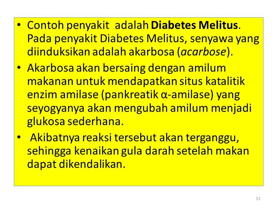 Contoh penyakit adalah Diabetes Melitus.