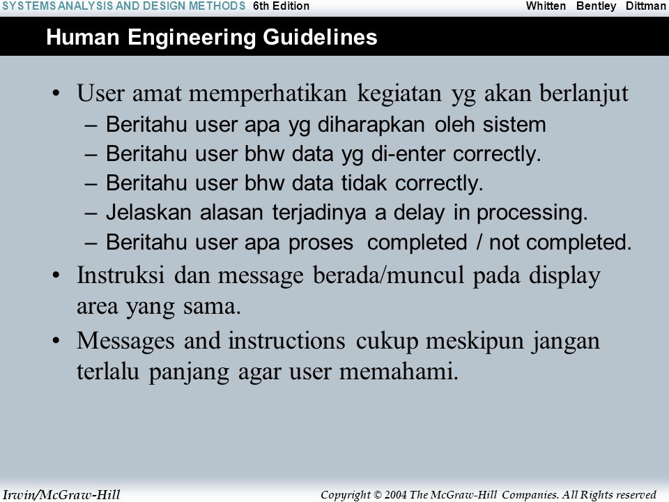 Irwin/McGraw-Hill Copyright © 2004 The McGraw-Hill Companies. All Rights reserved Whitten Bentley DittmanSYSTEMS ANALYSIS AND DESIGN METHODS6th Editio