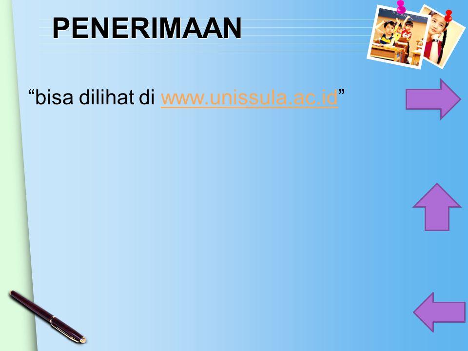 """PENERIMAAN """"bisa dilihat di www.unissula.ac.id""""www.unissula.ac.id"""