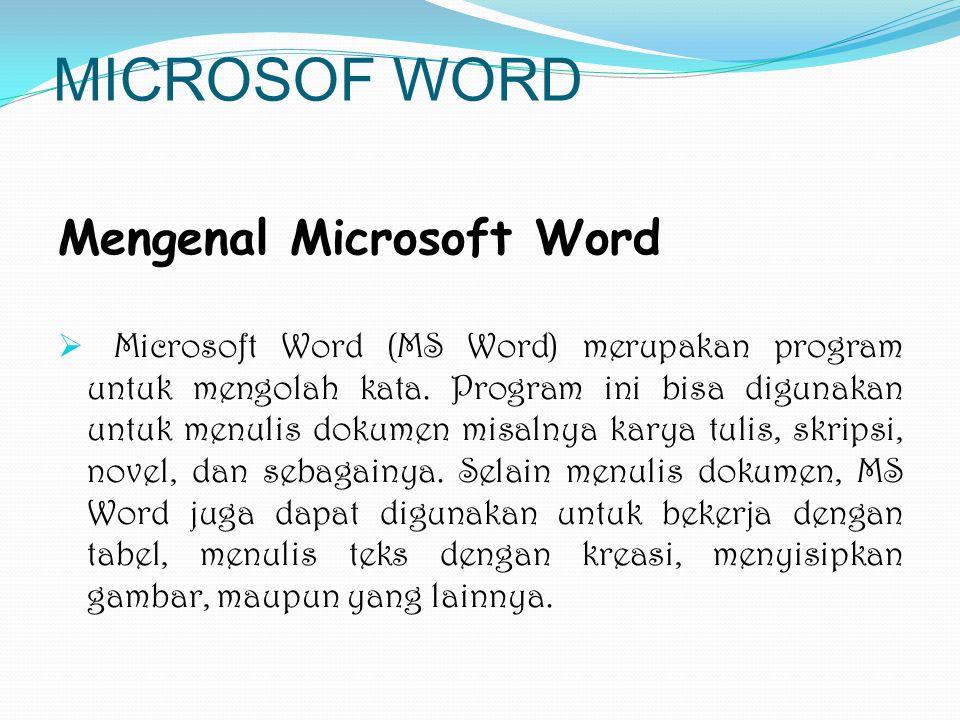  Word Processor adalah program bantu yang mampu mengolah kata dan kalimat untuk suatu tujuan tertentu.  Word Processor membantu dalam hal pengetikan