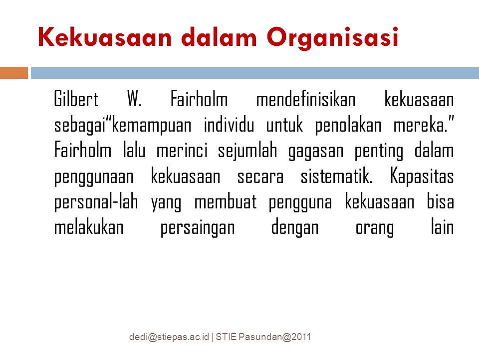 ) Politik keorganisasian muncul tatkala orang berpikir secara berbeda dan bertindak berbeda.