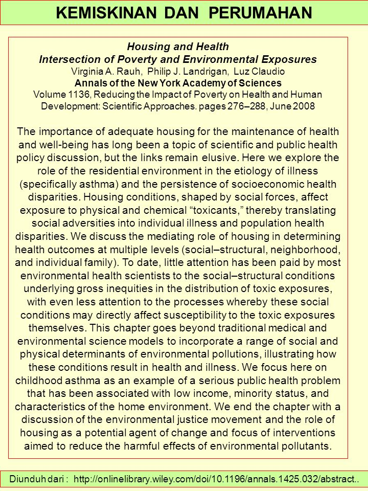 Diunduh dari : http://onlinelibrary.wiley.com/doi/10.1196/annals.1425.032/abstract.. KEMISKINAN DAN PERUMAHAN Housing and Health Intersection of Pover