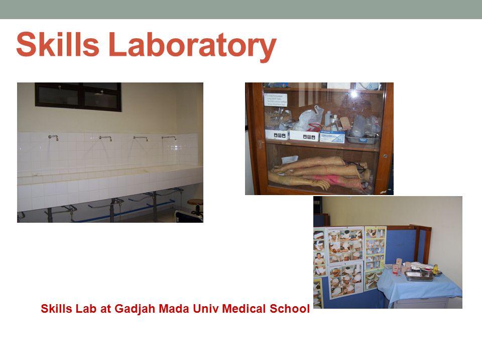 Skills Laboratory Skills Lab at Gadjah Mada Univ Medical School