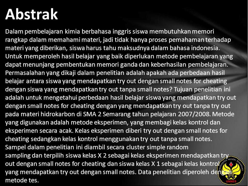 Abstrak Dalam pembelajaran kimia berbahasa inggris siswa membutuhkan memori rangkap dalam memahami materi, jadi tidak hanya proses pemahaman terhadap materi yang diberikan, siswa harus tahu maksudnya dalam bahasa indonesia.