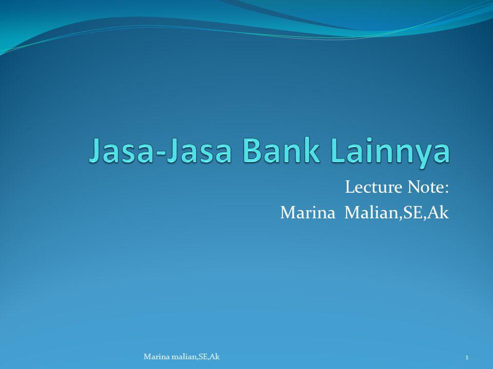 Lecture Note: Marina Malian,SE,Ak 1Marina malian,SE,Ak