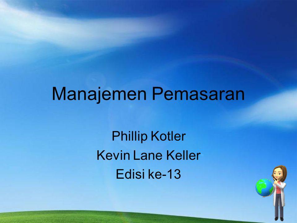 Manajemen Pemasaran Phillip Kotler Kevin Lane Keller Edisi ke-13