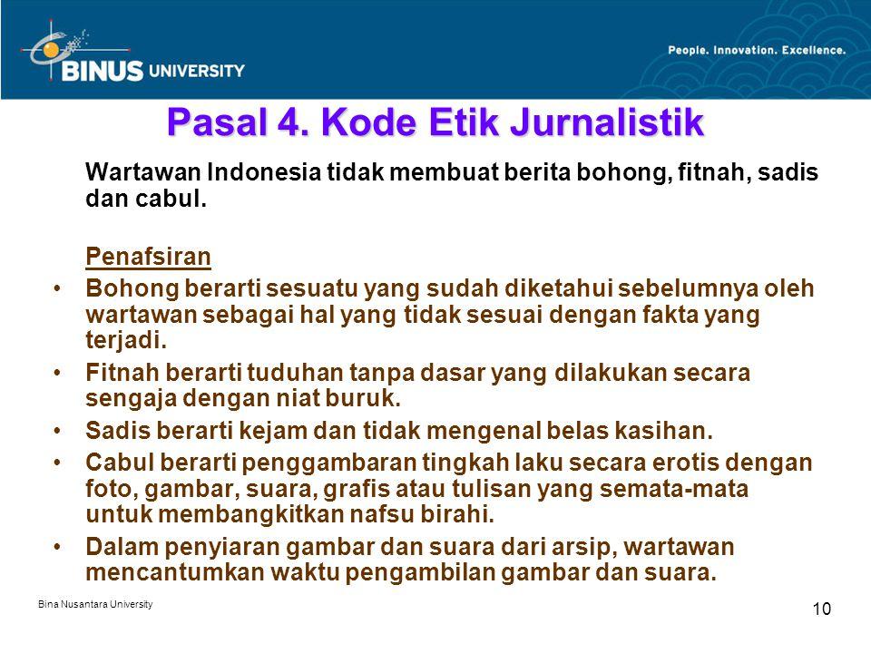 Bina Nusantara University 10 Pasal 4.