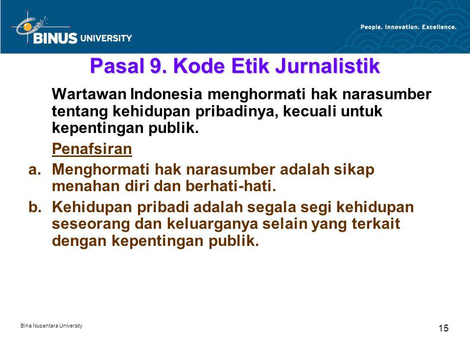 Bina Nusantara University 15 Pasal 9.