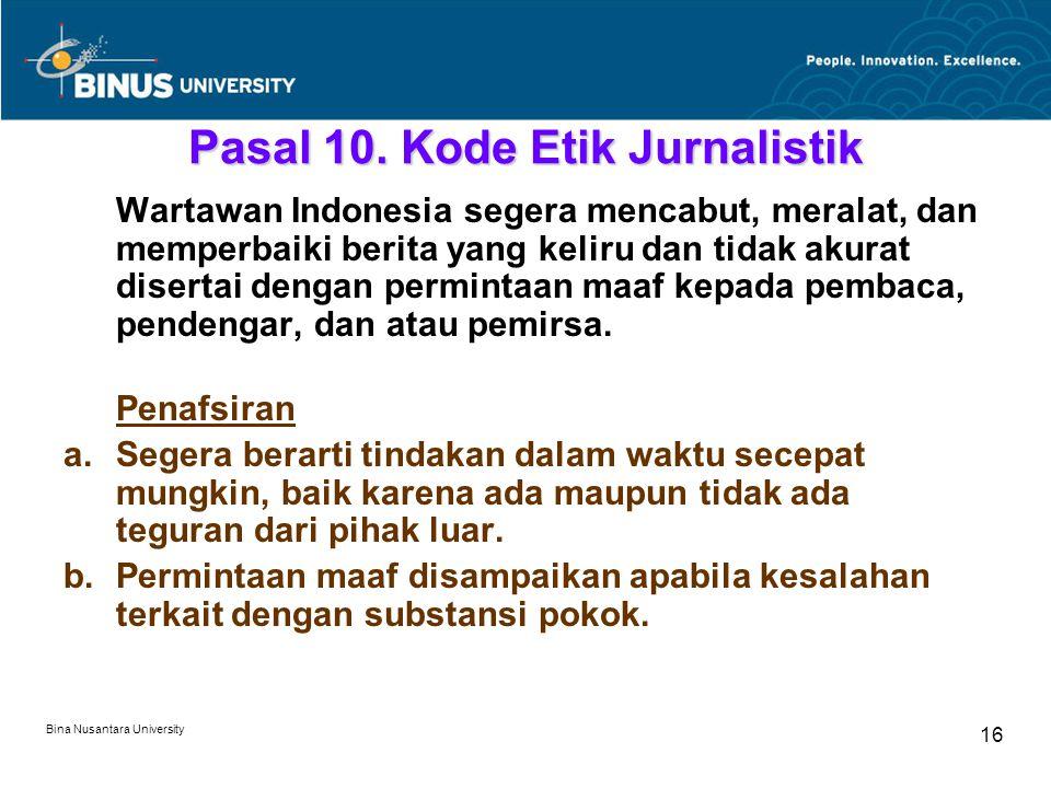 Bina Nusantara University 16 Pasal 10.