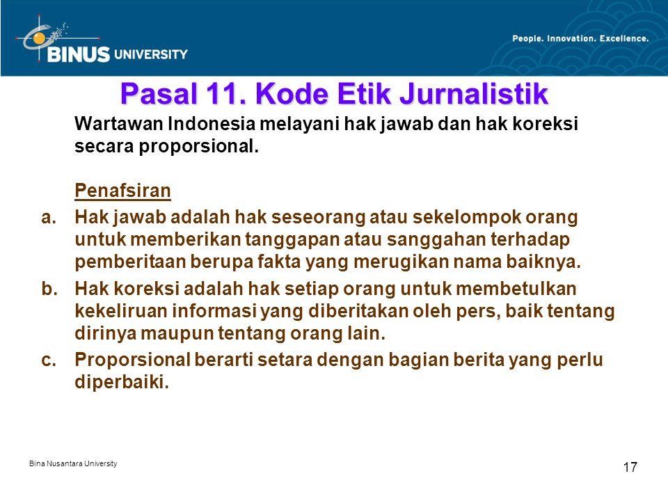 Bina Nusantara University 17 Pasal 11.