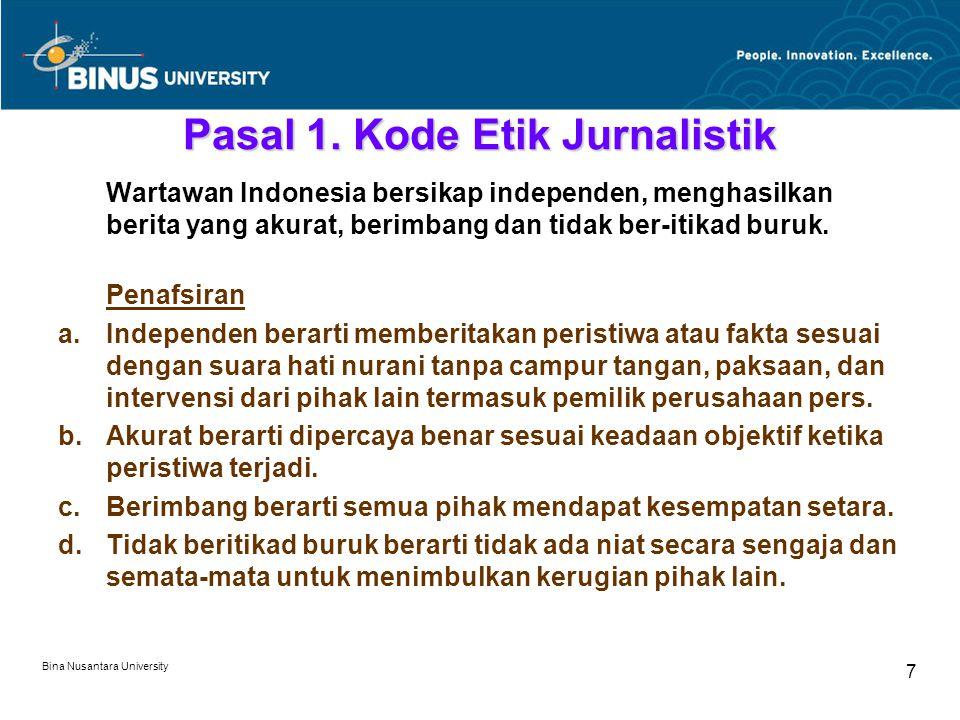 Bina Nusantara University 7 Pasal 1.