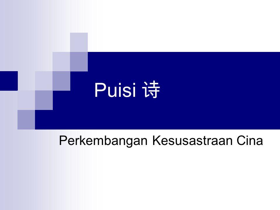 诗 Shi ( 詩 ; 诗 ) Jiushi 舊詩 ; berbeda dengan gushi ( 古詩 ) xinshi ( 新詩 ); berbeda dengan jintishi ( 近 體詩 ).