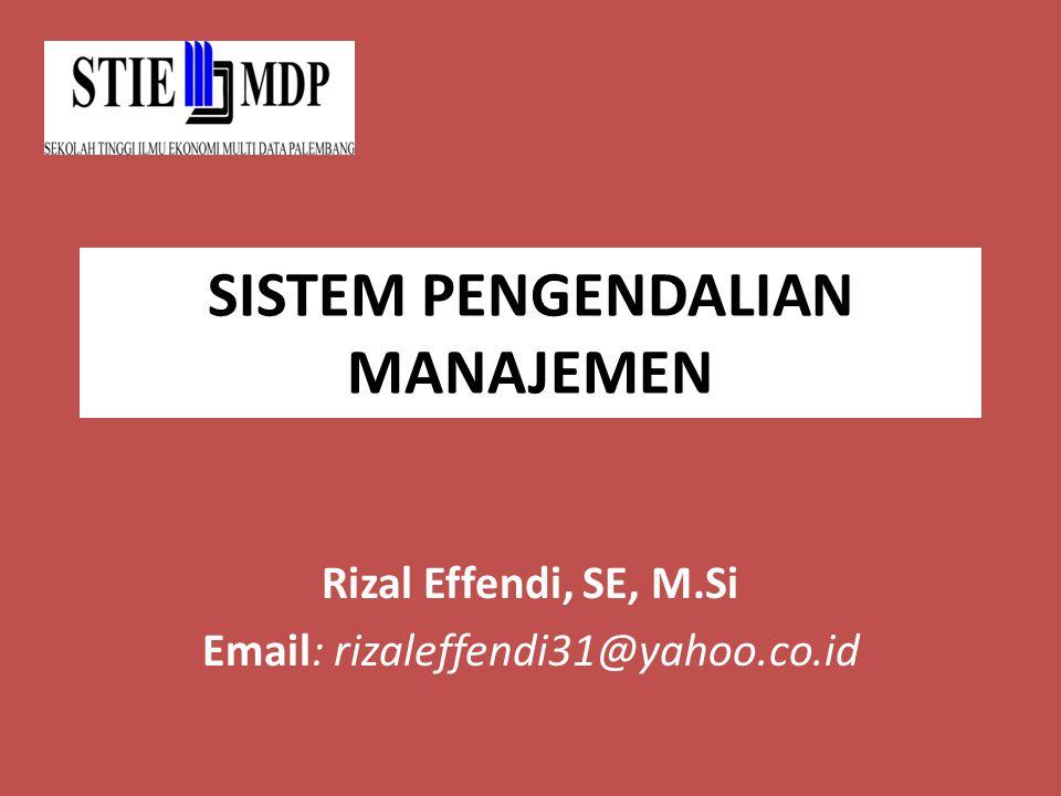 Penerapan Pengendalian Manajemen Pengendalian manajemen tidak berarti mengharuskan agar semua tindakan sesuai dengan rencana yang ditentukan sebelumnya, seperti anggaran.