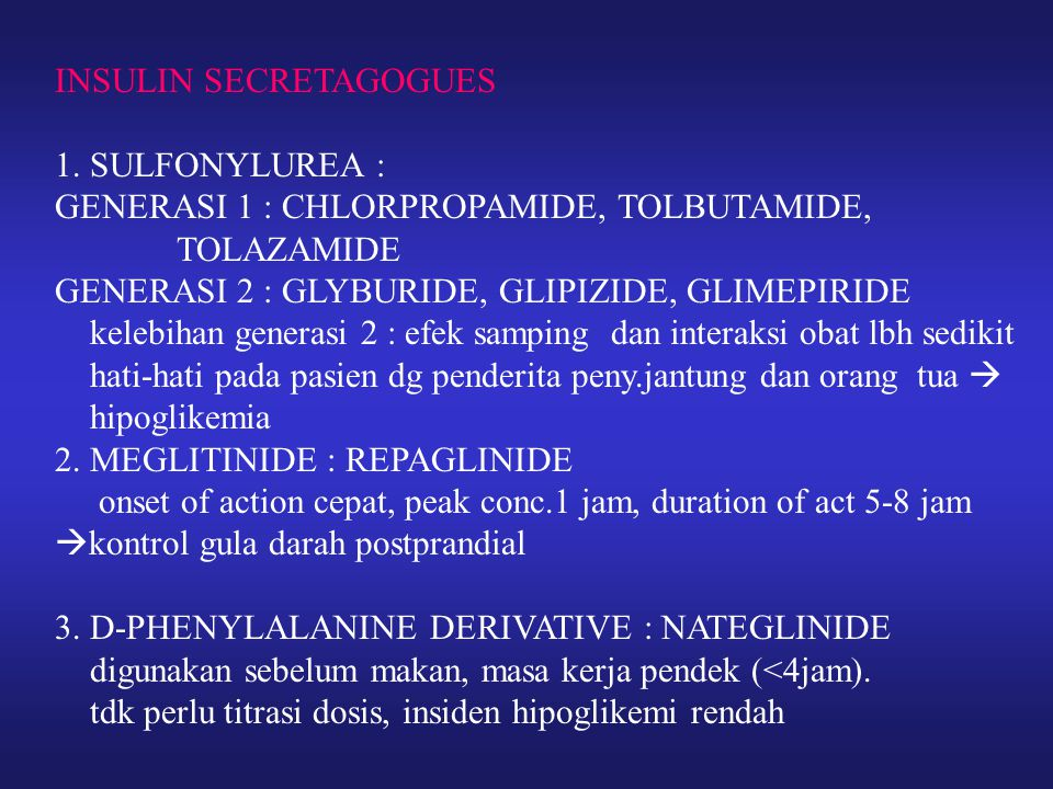 INSULIN SECRETAGOGUES 1.