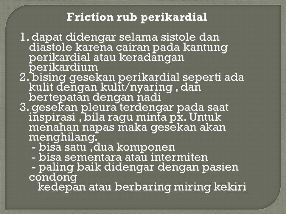 Friction rub perikardial 1.