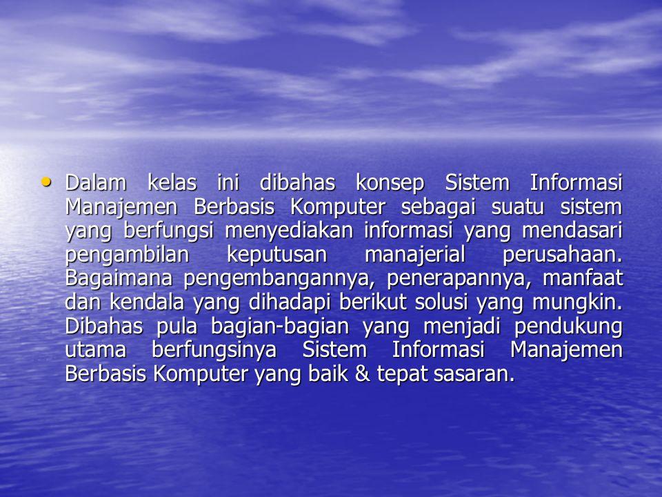 Sistem Informasi dalam proses manajemen a.