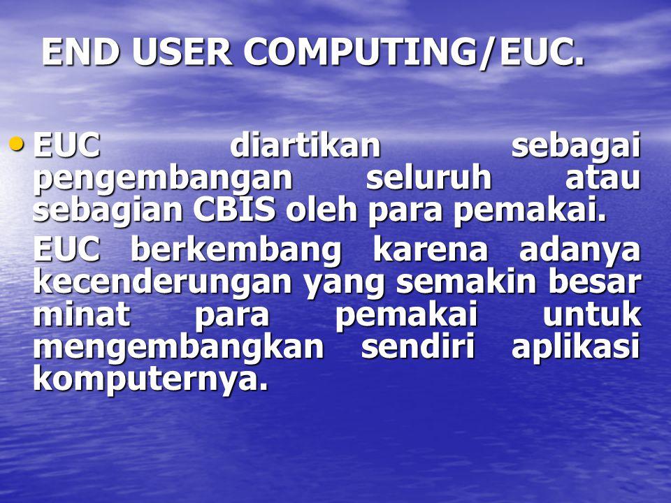 Organisasi Pengelola Informasi Pada masa awal penggunaan komputer, banyak perusahaan yang membentuk unit organisasi tersendiri yang terdiri dari para spesialis yang bertanggung jawab untuk menerapkan sistem.