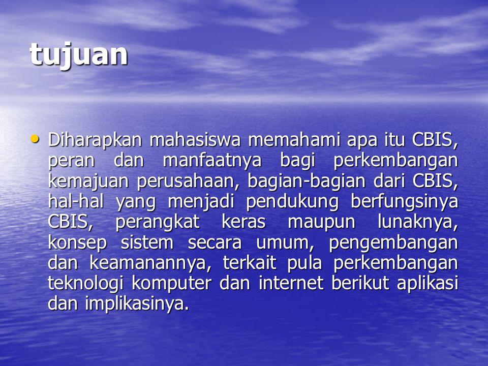 CBIS Informasi digunakan oleh para manajer/ pimpinan untuk melaksanakan tugas-tugasnya, sehingga pengelolaan informasi telah ada sejak lama.
