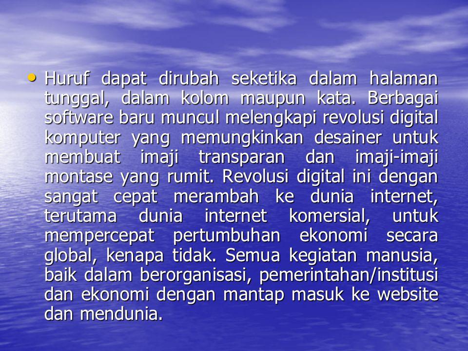 Baik hardware maupun sofware komputer berkembang secara radikal untuk menciptakan sebuah desain grafis Menurut Meggs, pertengahan tahun 1990-an semua kegiatan desain grafis konvensional, telah bergeser kepada kegiatan teknologi layar komputer virtual yang canggih.